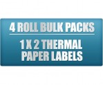 1x2 - 4 Pack Thermal Labels - Paper Roll